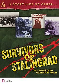 Survivors of Stalingrad  The Russian-German War