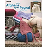 Crochet Afghans by the Pound (Leisure Arts #3693)