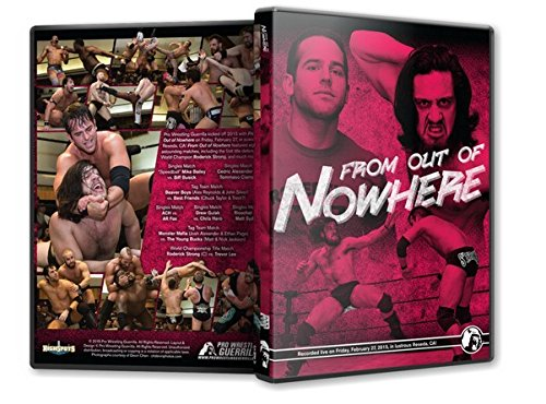 Pro Wrestling Guerrilla - From Out Of Nowhere DVD