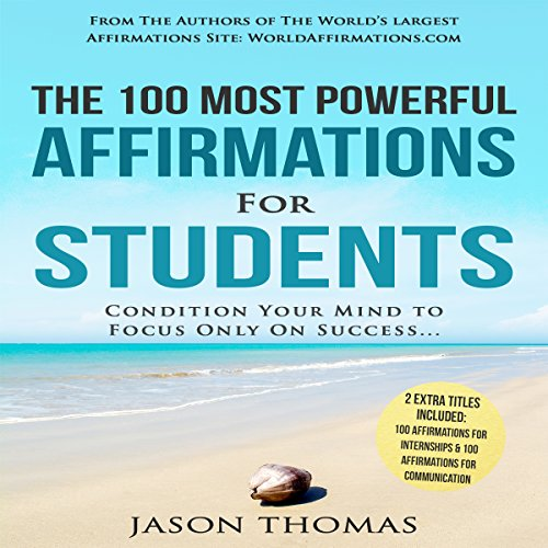 The 100 Most Powerful Affirmations for Students audiobook cover art