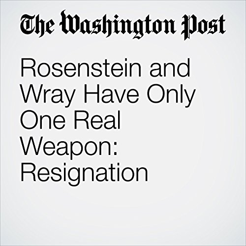 Rosenstein and Wray Have Only One Real Weapon: Resignation copertina