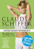 Movie - Claudia Schiffer Perfectly Fit Vol.1 Upper Body Workout [Japan DVD] FXBNG-8340