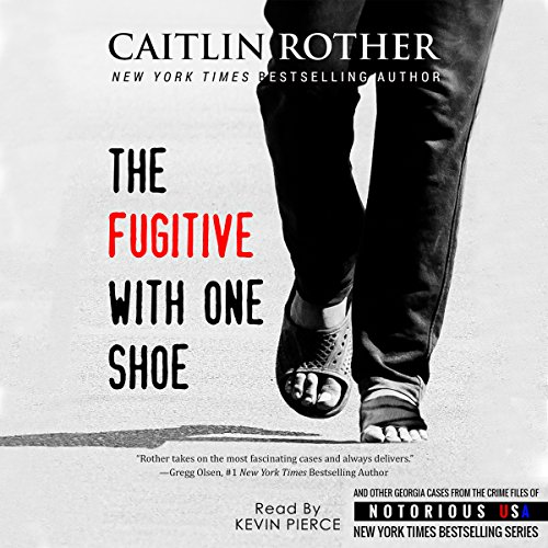 The Fugitive with One Shoe audiobook cover art