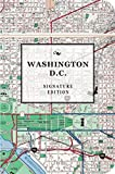 The Washington, D.C. Signature Edition (The Signature Notebook Series)