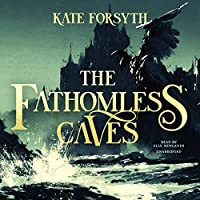 The Fathomless Caves (Witches of Eileanan)
