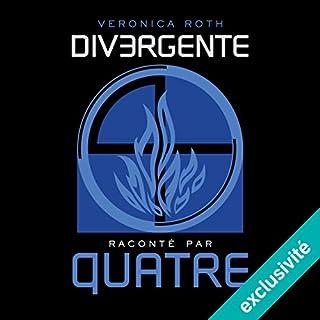 Couverture de Divergente raconté par QUATRE