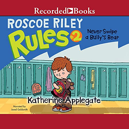 Roscoe Riley Rules #2 Audiobook By Katherine Applegate cover art