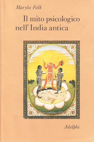 Il mito psicologico nell'India antica
