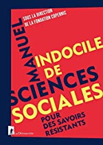 Manuel indocile de sciences sociales de FONDATION COPERNIC