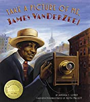Take a Picture of Me, James VanDerZee!