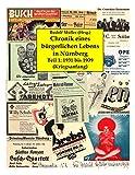 Chronik eines bürgerlichen Lebens in Nürnberg: Teil 1: 1931 bis 1939 (Kriegsanfang)