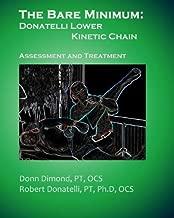 The Bare Minimum: Donatelli Lower Kinetic Chain: Assessment and Treatment