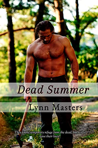 Dead Summer: The Lodge: A Zombie Apocalypse Novel (Refuge from the Dead Book 2) by [Lynn Masters]