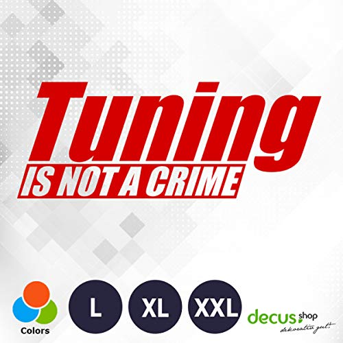 Decus Tuning is NOT A Crime L 2510 (rot) // Sticker OEM JDM Style Aufkleber