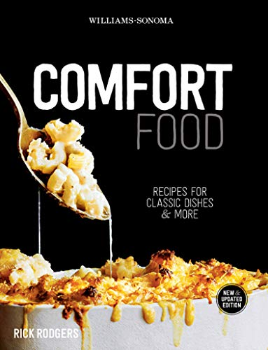 Williams-Sonoma Comfort Food: Recipes for Classic Dishes & More