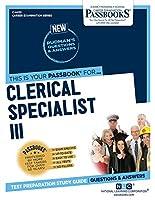 Clerical Specialist III (Career Examination)