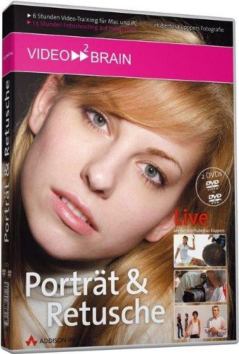 Porträt und Retusche - Video-Training - 2 DVDs: Professionelle Fotopraxis für gelungene Aufnahmen - 6 Stunden Video-Training, 1 1/2 Stunden ... (AW Videotraining Grafik/Fotografie)