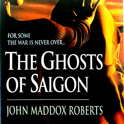 The Ghosts of Saigon audiobook cover art