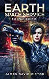 Earth Space Service (ESS Space Marines Book 1) (English Edition)