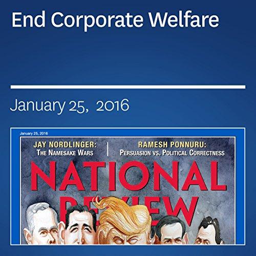 End Corporate Welfare audiobook cover art