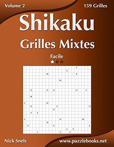 Shikaku Grilles Mixtes - Facile - Volume 2 - 159 Grilles (French Edition)