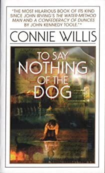 To Say Nothing of the Dog (Oxford Time Travel) by [Connie Willis]