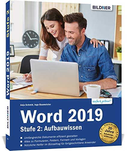 Word 2019 - Stufe 2: Aufbauwissen: Profiwissen für Anwender