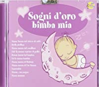 Sogni Doro Bimba Mia