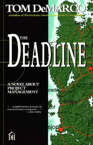 Book: The Deadline - A Novel About Project Management by Tom DeMarco
