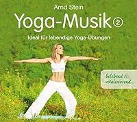 Yoga-musik 2 Belebend Und Vitalisierend