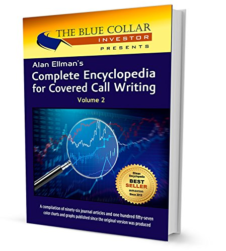 Alan Ellman's Complete Encyclopedia For Covered Call Writing Volume-2 Hardcover