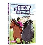 Le Galop des Etoiles - Un cheval pour Ariana - Tome 1