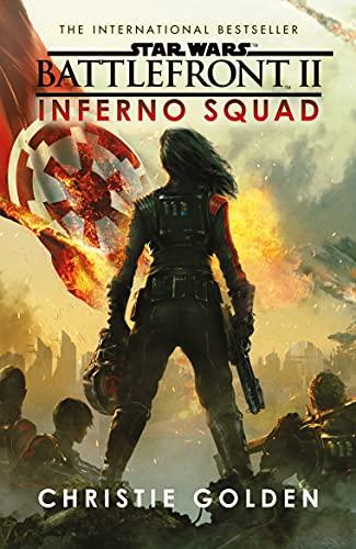 Star Wars: Battlefront II: Inferno Squad (English Edition)