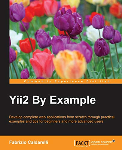 Get free ebook yii2 by example by fabrizio caldarelli hsfjtay if yes you visit a website that really true if youwant to download this ebook i provide downloads as a pdf kindle word txt ppt rar and zip fandeluxe Choice Image