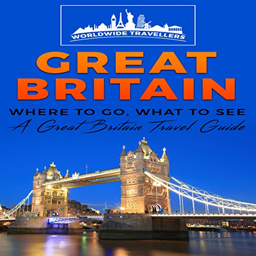Great Britain: Where to Go, What to See audiobook cover art