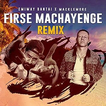 Firse Machayenge (Remix)
