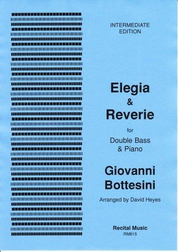 Elegia & Reverie for double bass & piano (Bottesini/Heyes)