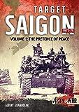 Target Saigon 1973-75 Volume 1: The Fall of South Vietnam (Asia@War, Band 5) - Albert Grandolini