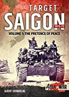 Target Saigon, 1973-75: The Pretence of Peace (Asia@War)