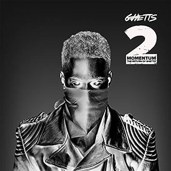 Momentum 2 (The Return of Ghetto)