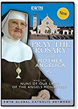 PRAY THE ROSARY W/ MOTHER ANGELICA & THE NUNS OF THE LADY OF THE ANGELS MONASTERY : EWTN 2-DISC DVD