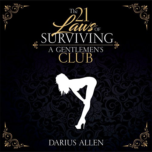 The 21 Laws of Surviving a Gentlemen's Club audiobook cover art