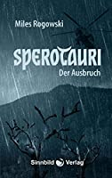 Sperotauri: Der Ausbruch
