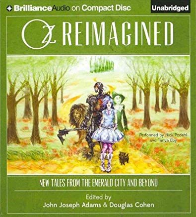 Oz Reimagined: New Tales From The Emerald City And Beyond: Signed