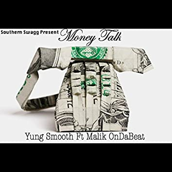 Money Talk (Malik OnDaBeat)