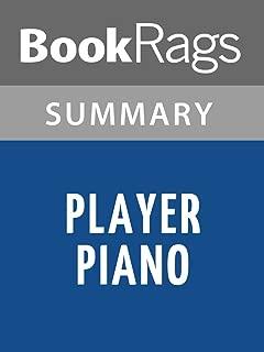 Summary & Study Guide Player Piano by Kurt Vonnegut