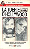La tuerie d'Hollywood - L'affaire Charles Manson