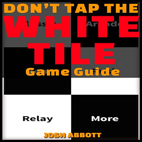 Don't Tap the White Tile Game Guide audiobook cover art