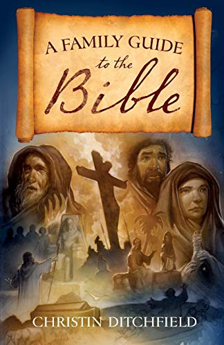 Family Guide to the Bible, A