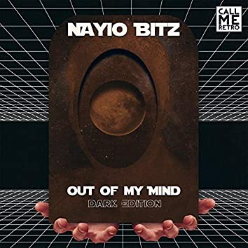 Out of My Mind (Dark Edition)